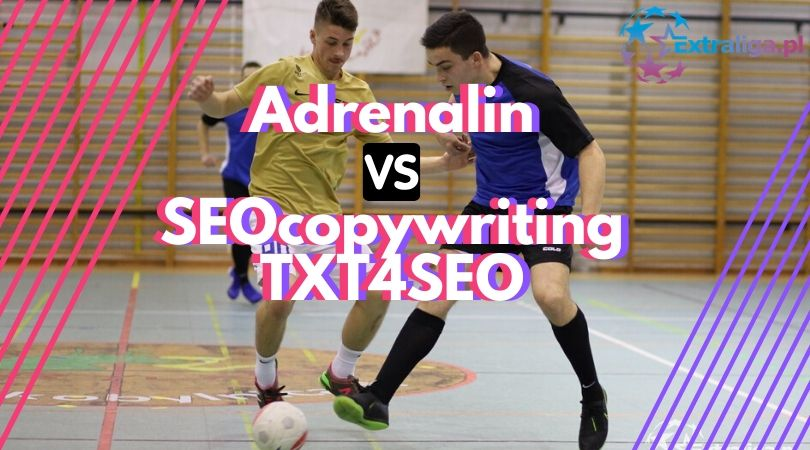 Adrenalin vs SEOcopywriting TXT4SEO
